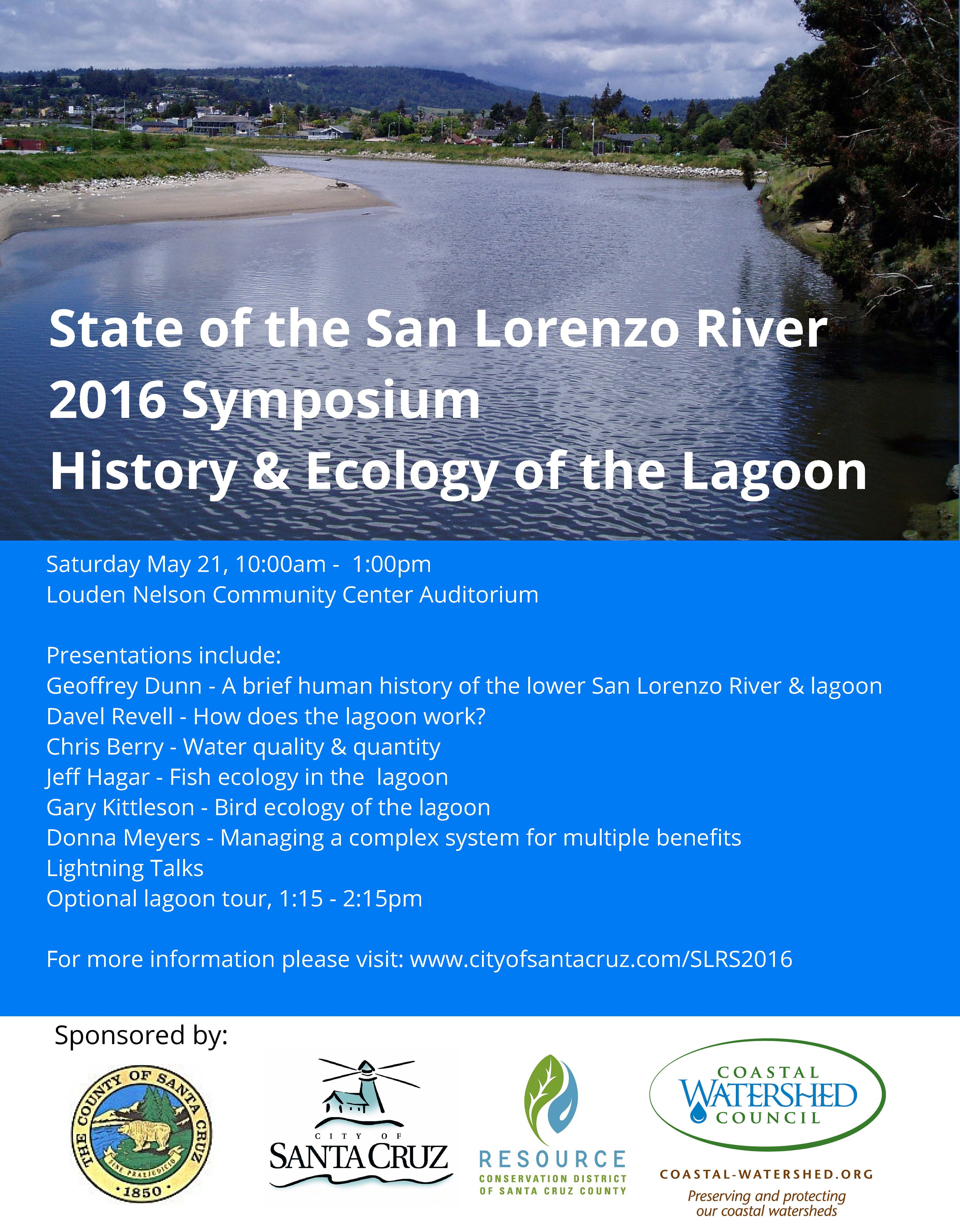 Stae of the San Lorenzo River 2016 SymposiumHistory Ecology of the Lagoon 3